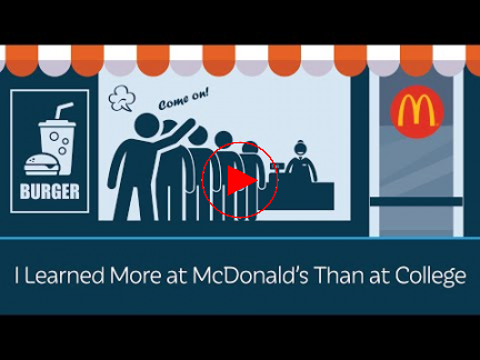 I Learned More at McDonalds Than at College
